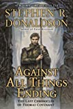 Against All Things Ending, Stephen R. Donaldson, 044102081X