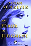 An Error In Judgment: Thea Campbell Mystery Book 3 (Thea Campbell Mysteries)
