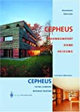 CEPHEUS: Living Comfort without Heating