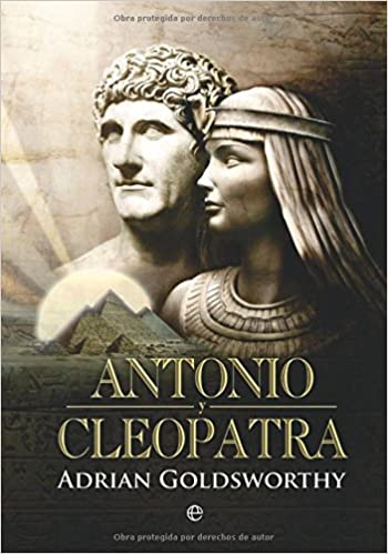 antonio y cleopatra anthony and cleopatra spanish edition