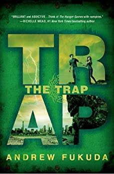 The Trap (The Hunt Trilogy Book 3) by [Fukuda, Andrew]