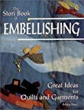 Story Book of Embellishing, Mary Stori, 0891458433