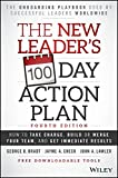 The New Leaders 100-Day Action Plan [Hardcover] [Jan 01, 2014]