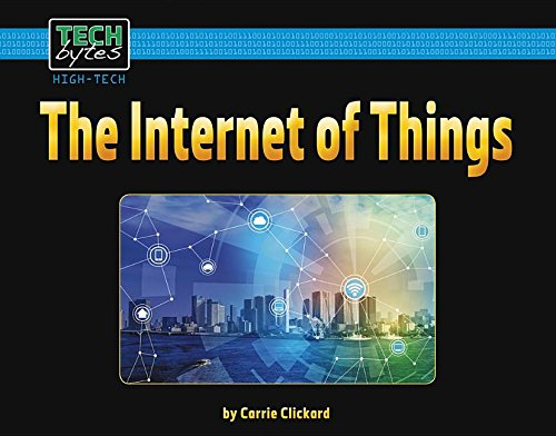 The Internet of Things (Tech Bytes)