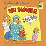 The Berenstain Bears and the Big Blooper, Stan Berenstain and Jan Berenstain, 0679989625