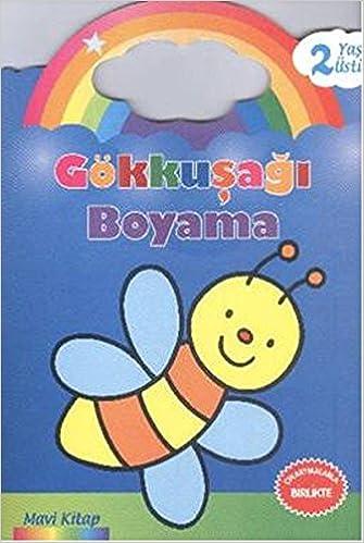 Gokkusagi Boyama Mavi Kitap 2 Yas Ustu Kolektif 9786051007755