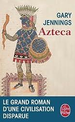 Azteca (Littérature & Documents) (French Edition)