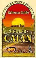 Die Siedler von Catan von Gablé. Rebecca (2003) Gebundene Ausgabe
