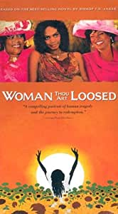 Woman Thou Art Loosed [VHS]