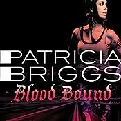 Blood Bound: Mercy Thompson Book 2 | Patricia Briggs