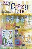 My Crazy Life, , 1550377337