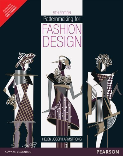 Patternmaking for Fashion Design by Helen Joseph Armstrong (2009) Paperback - Patternmaking For Fashion