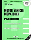Motor Vehicle Dispatcher, Jack Rudman, 0837305039