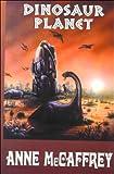 Dinosaur Planet, Anne McCaffrey, 0783888538