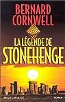 La Légende de Stonehenge par Cornwell