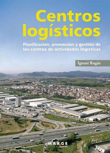 Descargar Libro Centros Logísticos Ignasi Ragàs Prat