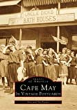 Cape May in Vintage Postcards, Don Pocher and Pat Pocher, 0752408569