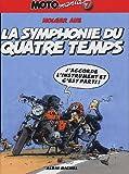 Motomania : La Symphonie du 4 temps, tome 7