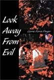 Look Away from Evil, Gerrie Finger, 0595095267