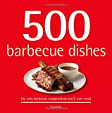 500 Barbecue Dishes, Paul Kirk, 1416205098