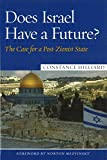 img - for Does Israel Have a Future?: The Case for a Post-Zionist State book / textbook / text book
