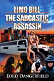 Limo Bill the Sarcastic Assassin, Lord Dangerfield, 0615948006