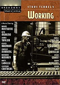 Studs Terkel's Working (Broadway Theatre Archive)