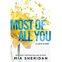 Most of All You: A Love Story