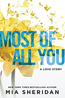 Most of All You: A Love Story by [Sheridan, Mia]