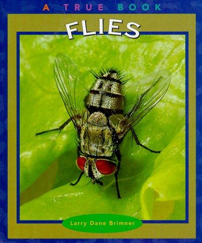 Download Flies (True Books: Animals) PDF