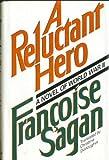 A Reluctant Hero, Françoise Sagan, 0525245502