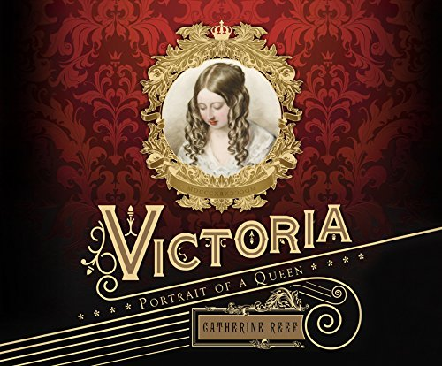 Victoria: Portrait of a Queen by Dreamscape Media