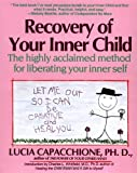 img - for Recovery of Your Inner Child by Lucia Capacchione (1991-03-01) book / textbook / text book