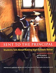 Sent to the Principal: Students Talk about Making High Schools Better