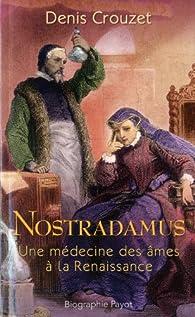 Nostradamus par Denis Crouzet