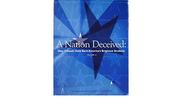 A Nation Deceived: How Schools Hold Back Americas Brightest Students Volume 2: Nicholas ;em14 Coangelo: Amazon.com: Books