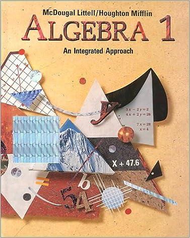 Algebra 1 an integrated approach mcdougal littel 9780812387513 algebra 1 an integrated approach revised edition fandeluxe Choice Image