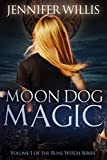 Moon Dog Magic (Rune Witch Book 1)