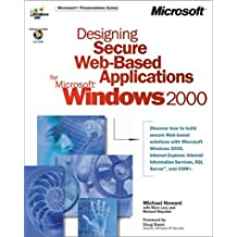 Designing Secure Web-Based Applications for Microsoft Windows 2000 (DV-MPS Designing)