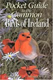 img - for Pocket Guide to the Commom Birds of Ireland book / textbook / text book