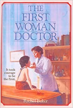 Book The First Woman Doctor (Turtleback School & Library Binding Edition) (Scholastic Biography)