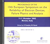 Proceedings of the 13th European Symposium on the Reliability of Electron Devices, Failure Physics and Analysis, Fantini, F. and Vanzi, M., 0080441815