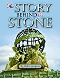 The Story Behind the Stone, Robert Jeanfreau, 1455615196