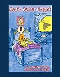 Ava's Awful Fright!, Jennifer Graves, 1441504826