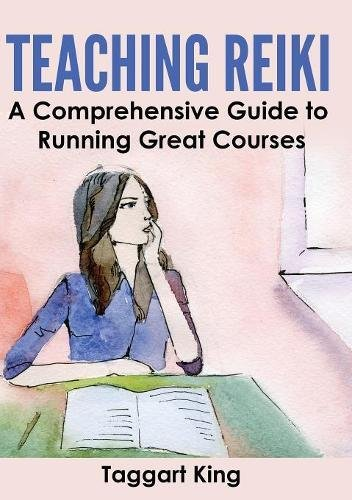 Download Teaching Reiki: A Comprehensive Guide to Running Great Reiki Courses pdf