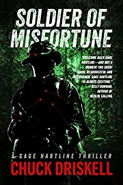 Soldier of Misfortune - A Gage Hartline Thriller (#3)