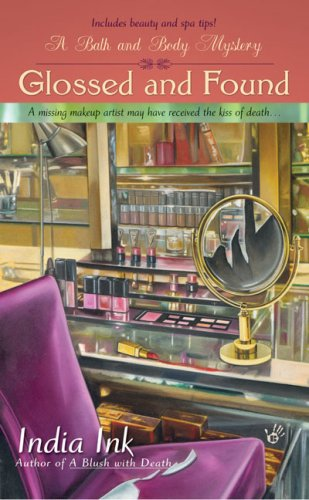 Glossed and Found (Bath & Body Series)
