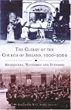 The Clergy of the Church of Ireland, 1000-2000: Messengers, Watchmen and Stewards