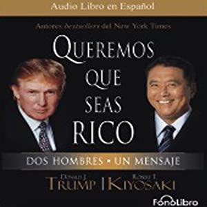 Queremos que seas rico [Why We Want You to Be Rich] Audiobook