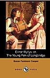 Elinor Wyllys, Susan Fenimore Cooper, 1406515353